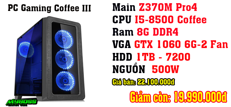 Khuyến mại PC GAMING COFFEE LAKE III
